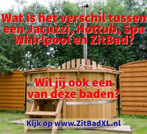 Wat is het verschil tussen een Hottub - Jacuzzi - Spa - Whirlpool - www.ZitBadXL.nl