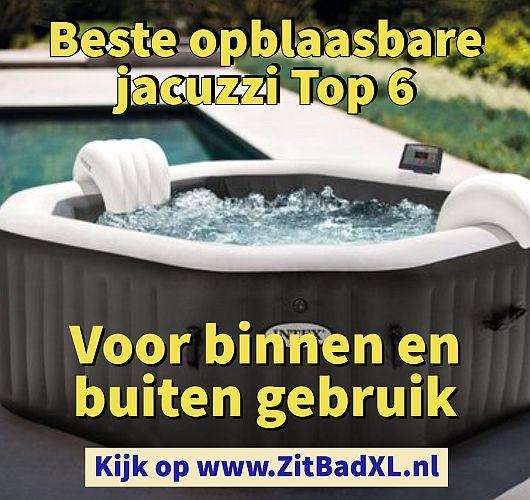 Beste opblaasbare jacuzzi Top 6 - Zitbad voor Volwassenen - Zitbad XL kopen - www.ZitBadXL.nl